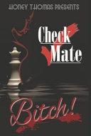 Download Check Mate Bitch  Book
