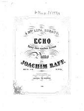 Echo: ranz-des-vaches suisse pour piano ; op. 75