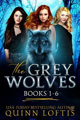 The Grey Wolves Series Books 1 6 PDF