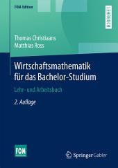 Wirtschaftsmathematik für das Bachelor-Studium: Ausgabe 2
