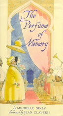 The Perfume of Memory