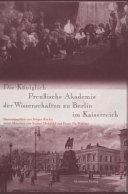 Die K  niglich Preussische Akademie der Wissenschaften zu Berlin im Kaiserreich PDF