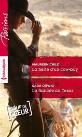 La fierté d'un cow-boy - La fiancée du Texas