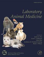 Laboratory Animal Medicine: Edition 3
