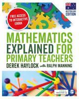 Mathematics Explained for Primary Teachers  Australian Edition  PDF