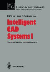Intelligent CAD Systems I: Theoretical and Methodological Aspects