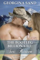 The Bootleg Billionaire: Sex Kitten