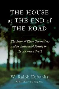 The House at the End of the Road Book