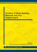 Frontiers of Green Building, Materials and Civil Engineering III