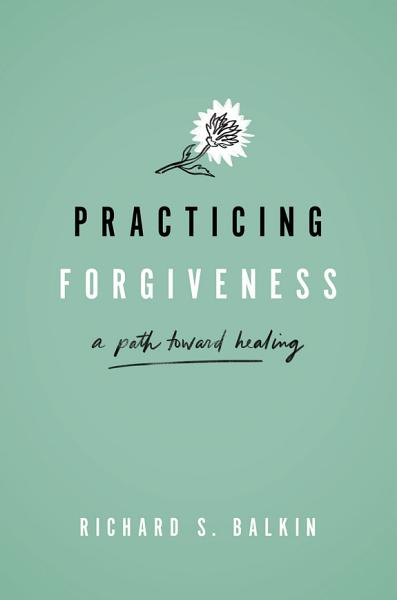 Download Practicing Forgiveness Book