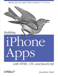 Building IPhone Apps With HTML  CSS  And JavaScript