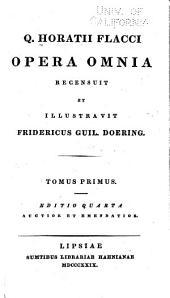 Q. Horatii Flacci Opera omnia: Volume 1