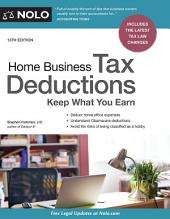 Home Business Tax Deductions: Keep What You Earn, Edition 13