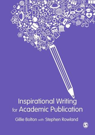 Inspirational Writing for Academic Publication PDF