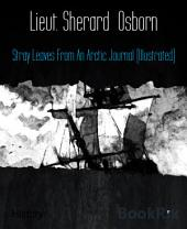 Stray Leaves From An Arctic Journal (Illustrated)