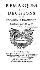 Remarques et decisions de l'Académie françoise