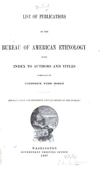 List of Publications of the Bureau of American Ethnology with Index to Authors and Titles PDF