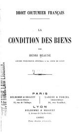 Droit coutumier français: La condition des biens