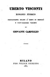 Uberto Visconti, romanzo storico risguardante Milano ai tempi di Bernabo e Gian-Galeazzo Visconti