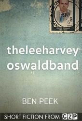 theleeharveyoswaldband: Short Story
