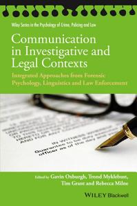Communication in Investigative and Legal Contexts Book