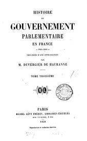 Histoire du gouvernement parlementaire en France, 1814-1848