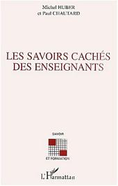 LES SAVOIRS CACHÉS DES ENSEIGNANTS