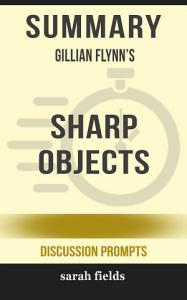 Summary  Gillian Flynn s Sharp Objects PDF