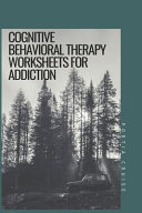 Cognitive Behavioral Therapy Worksheets for Addiction
