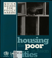 Housing the Poor in Asian Cities  Rental housing   a much neglected housing option for the poor PDF