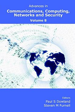 Advances in Communications  Computing  Networks and Security Volume 8 PDF