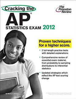 Cracking the AP Statistics Exam  2012 Edition Book
