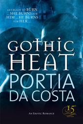 Gothic Heat
