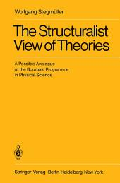 The Structuralist View of Theories: A Possible Analogue of the Bourbaki Programme in Physical Science