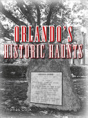 Orlando's Historic Haunts