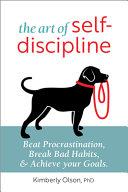The Art of Self Discipline