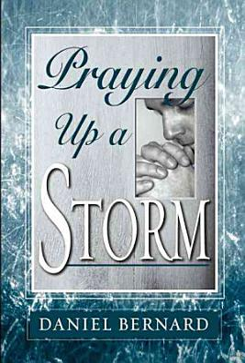 Praying Up a Storm