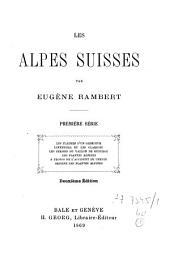Les Alpes suisses: 1ère série