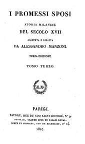 I promessi sposi: storia milanese del secolo XVII scoperta e rifatta, Volume 3