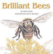 Brilliant Bees