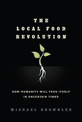The Local Food Revolution