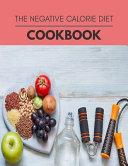 The Negative Calorie Diet Cookbook Book PDF