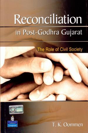 Reconciliation in Post Godhra Gujarat