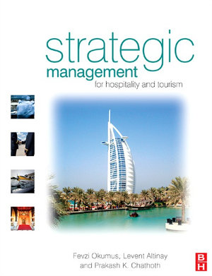 Strategic Management in the International Hospitality and Tourism Industry