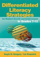 Differentiated Literacy Strategies for Student Growth and Achievement in Grades 7 12 PDF