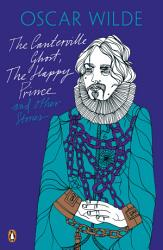 The Canterville Ghost  The Happy Prince and Other Stories PDF