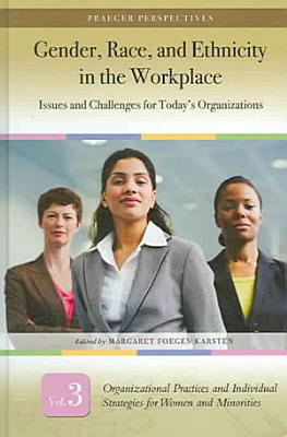 Gender  Race  and Ethnicity in the Workplace  Organizational practices and individual strategies for women and minorities