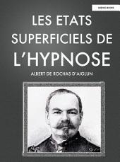 Les états superficiels de l'hypnose