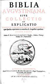 Biblia Augustiniana ... quae reperiuntur in Sancti Augustini operibus, ordine biblico: Volume 2