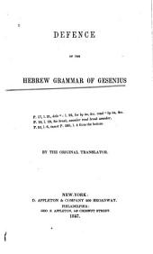 Defence of the Hebrew Grammar of Gesenius Against Prof. Stuart's Translation